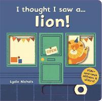 I thought I saw a... lion!