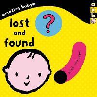 Amazing Baby: Lost and Found - Emma Dodd Series (Board book)