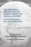 The Universal Declaration of Human Rights in the 21st Century: A Living Document in a Changing World (Paperback)