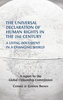 The Universal Declaration of Human Rights in the 21st Century: A Living Document in a Changing World (Hardback)