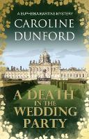 A Death In The Wedding Party: A Euphemia Martins Mystery - A Euphemia Martins Mysteries 4 (Paperback)