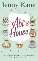 Abi's House: The Cornish Escape Series (Paperback)