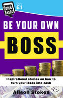 Be your Own Boss (Paperback)