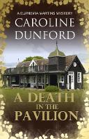 A Death in the Pavilion: A Euphemia Martins Mystery - A Euphemia Martins Mysteries 5 (Paperback)
