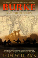 Burke and the Bedouin - His Majesty's Confidential Agent 2 (Paperback)