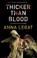 Thicker Than Blood: DI Gillian Marsh Series - The Gillian Marsh series 3 (Paperback)