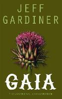 Gaia: The Gaia Trilogy - The Gaia Trilogy 3 (Paperback)