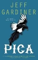 Pica: The Gaia Trilogy - The Gaia Trilogy (Paperback)