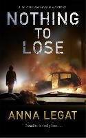 Nothing to Lose: DI Gillian Marsh Series - The Gillian Marsh series 2 (Paperback)