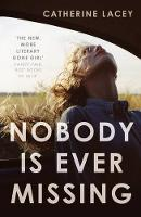 Nobody Is Ever Missing (Paperback)
