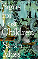 Signs for Lost Children (Paperback)
