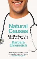Natural Causes: Life, Death and the Illusion of Control (Paperback)