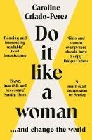 Do It Like a Woman: ... and Change the World (Paperback)