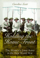 Holding the Home Front (Hardback)