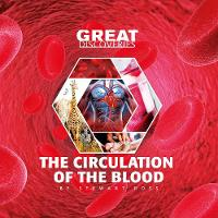 The circulation of blood - Great discoveris (Paperback)