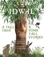 Idwal - A Tall Tree and Some Tall Stories (Paperback)