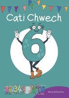 Cyfres Cymeriadau Difyr: Stryd y Rhifau - Cati Chwech (Paperback)