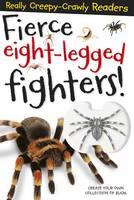 Fierce Eight-Legged Fighters (Paperback)