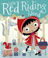 Little Red Riding Hood - Little Red Riding Hood (Board book)