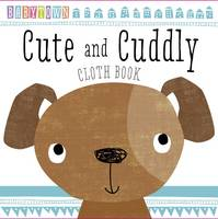 Baby Town: Cute and Cuddly Cloth Book - Baby Town (Bath book)