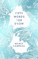 Fifty Words for Snow (Paperback)