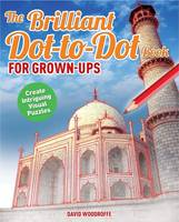 The Brilliant Dot-to-Dot Book for Grown-Ups (Paperback)