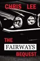 The Fairways Bequest (Paperback)