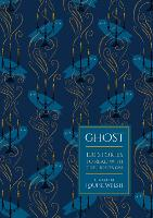 Ghost: 100 Stories to Read with the Lights On (Hardback)