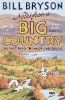 Notes from A Big Country: Journey into the American Dream - Bryson (Paperback)