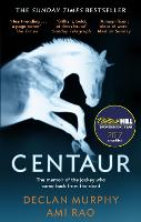 Centaur: Shortlisted For The William Hill Sports Book of the Year 2017 (Paperback)