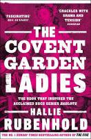 The Covent Garden Ladies: the book that inspired BBC2's 'Harlots' (Paperback)