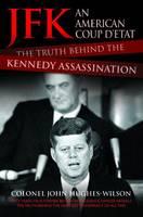 JFK - An American Coup D'etat