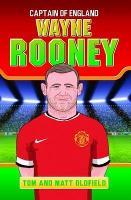 Wayne Rooney: Captain of England (Paperback)