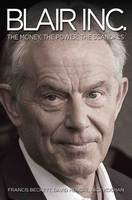 Blair Inc.: The Money, the Power, the Scandals (Paperback)