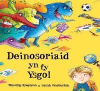Deinosoriaid yn fy Ysgol (Paperback)