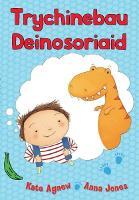 Cyfres Bananas Gwyrdd: Trychinebau Deinosoriaid (Paperback)