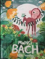 Mwnci Bach / Little Monkey (Hardback)