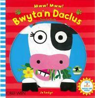 Cyfres Siglo a Giglo: Mww, Mww - Bwyta'n Daclus / Please Eat Nicely (Hardback)