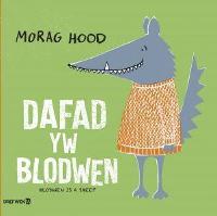 Dafad yw Blodwen / Blodwen is a Sheep (Paperback)