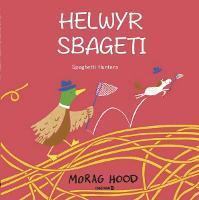 Helwyr Sbageti / Spaghetti Hunters (Paperback)