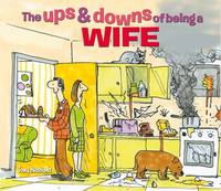 The Ups & Downs of Being a Wife (Paperback)