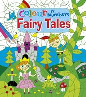 Colour by Numbers Fairy Tales (Paperback)