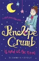 Penelope Crumb is Mad at the Moon: Book 4 - Penelope Crumb (Paperback)