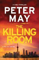 The Killing Room: China Thriller 3 - China Thrillers (Paperback)