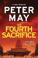 The Fourth Sacrifice: China Thriller 2 - China Thrillers (Paperback)
