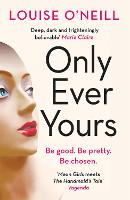 Only Ever Yours (Paperback)