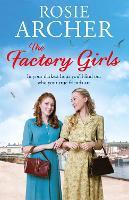The Factory Girls: The Bomb Girls 3 - The Bomb Girls (Paperback)