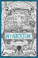 Wyntertide: Rotherweird Book II - Rotherweird (Hardback)