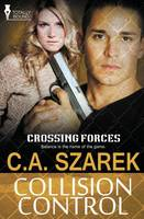 Crossing Forces: Collision Control (Paperback)