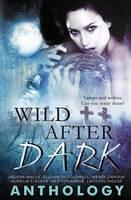 Wild After Dark (Paperback)